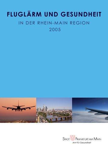 Fluglärm und Gesundheit in der Rhein-Main Region 2005