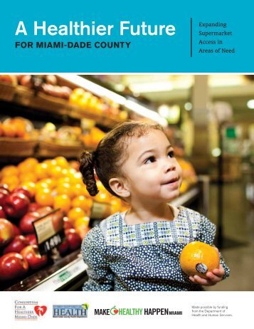 A Healthier Future for Miami-Dade County - consortium for a ...