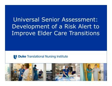 Universal Senior Assessment: Development of a Risk Alert to ... - DTMI