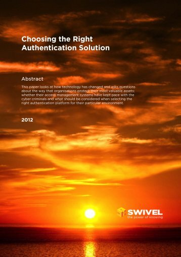Choosing the Right Authentication Solution - Swivel Secure
