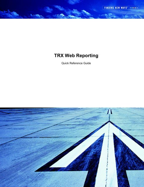 Quick Reference Guide - TRX Web Reporting