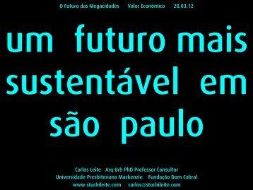 Carlos Leite Arq Urb PhD Professor Consultor ... - Valor Econômico