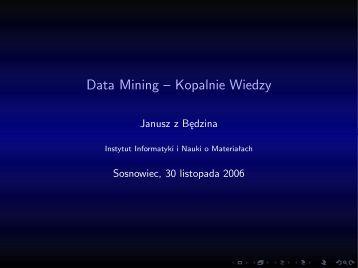 Data Mining – kopalnie wiedzy – [Janusz z Będzina]