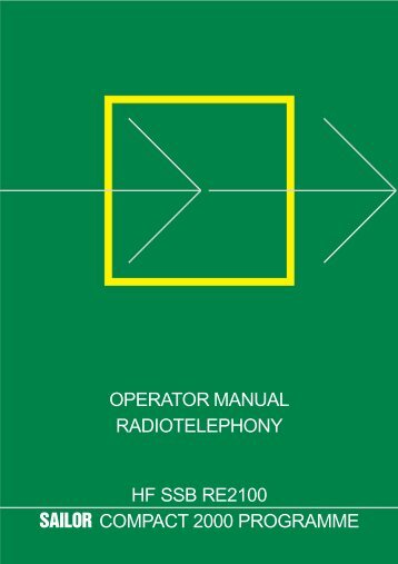Operator manual radiotelephony hf ssb re2100 - Polaris-as.dk