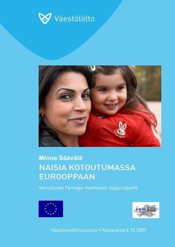Naisia kotoutumassa Eurooppaan. Vertailevan ... - Väestöliitto