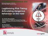 Legitimising risk taking: Articulating dangerous behaviour on the road