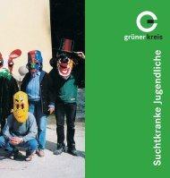 Suchtkranke Jugendliche - Grüner Kreis