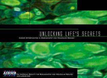 UNLOCKING LIFE'S SECRETS - asbmb