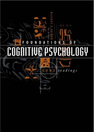 Foundations of Cognitive Psychology: Preface - Preface