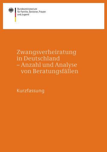 Zwangsverheiratung in Deutschland - Anzahl und Analyse von ...