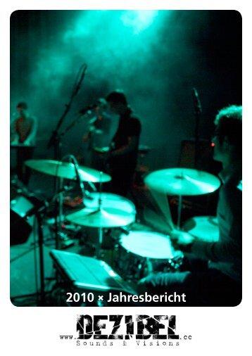 Dezibel Jahresbericht 2010 - Vorchdorf Online