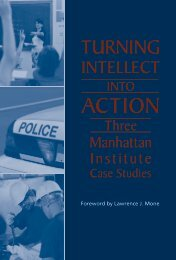 Turning Intellect Into Action - Manhattan Institute