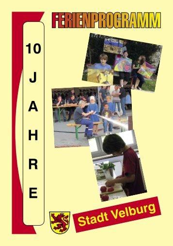 können Sie das Ferienprogramm 2012 downloaden! - Stadt Velburg