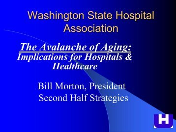 View Powerpoint - Washington State Hospital Association