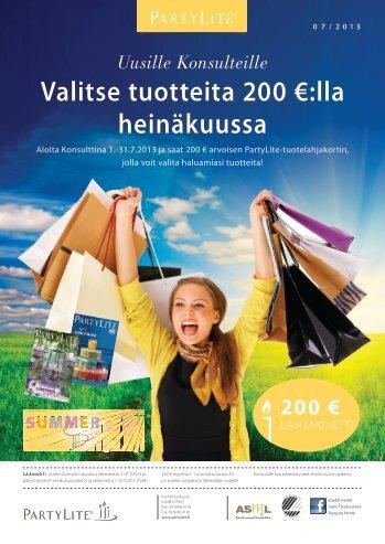 Uusille Konsulteille Valitse tuotteita 200 €:lla heinäkuussa