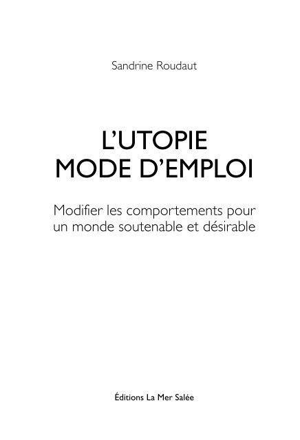 L'UTOPIE MODE D'EMPLOI