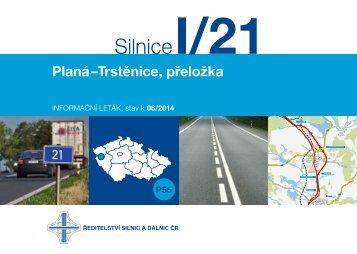 Silnice I/21 Planá–Trstěnice, přeložka - Ředitelství silnic a dálnic
