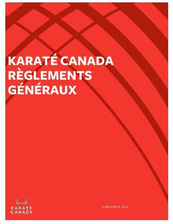 KARATÉ CANADA RÈGLEMENTS GÉNÉRAUX - Karate Canada