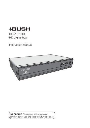 BFSAT01HD HD digital box Instruction Manual - Bush freesat