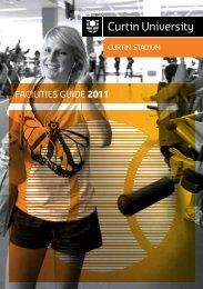 facilities Guide 2011 - Curtin Stadium - Curtin University