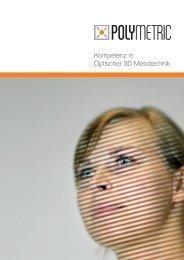 Kompetenz in Optischer 3D Messtechnik - Polymetric GmbH