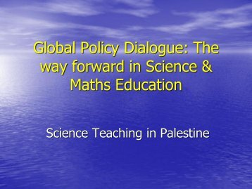 Global Policy Dialogue: The way forward in Science & Maths ...