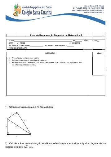 Lista de Recuperação Bimestral de Matemática 2 1) Calcule os ...
