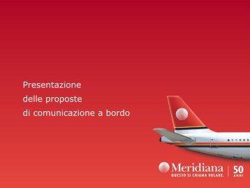 Presentazione delle proposte di comunicazione a bordo - Meridiana