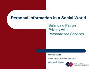 Personal Information in a Social World: Balancing Patron Privacy ...