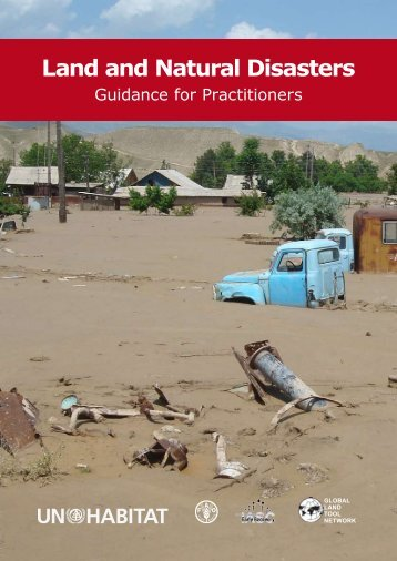 Land and Natural Disasters: Guidance for Practitioners - UN-Habitat