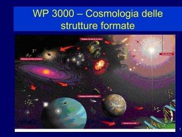 WP 3000 – Cosmologia delle strutture formate - INAF-OAT Trieste ...