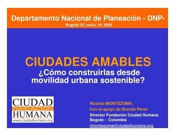 CIUDADES AMABLES - Departamento Nacional de Planeación