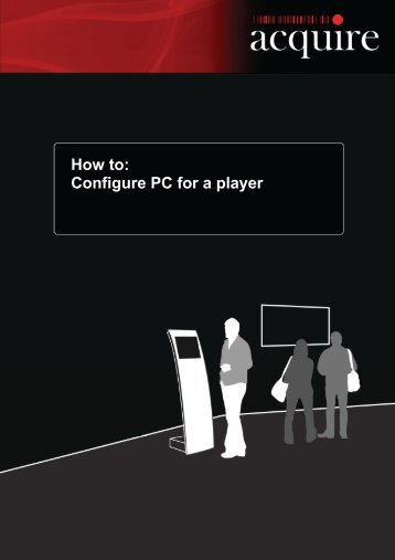 How to: Configure PC for a player - Acquire