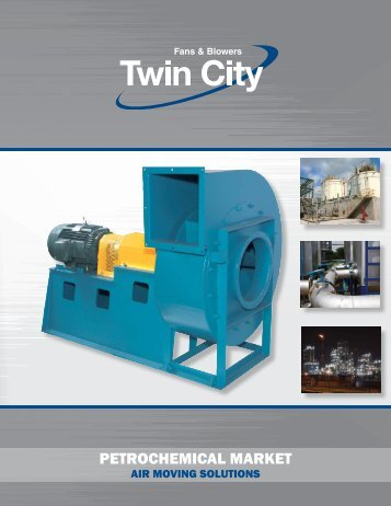 petrochemical market - Twin City Fan & Blower