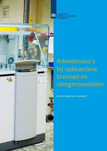 Radioactieve bronnen en röntgentoestellen - Inspectie SZW