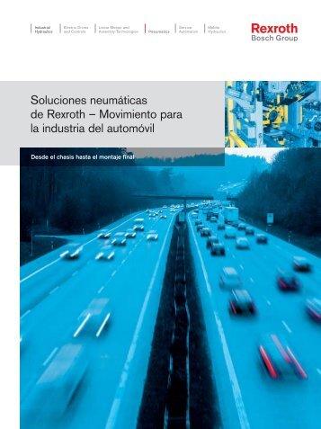 Soluciones neumáticas de Rexroth – Movimiento ... - Bosch Rexroth