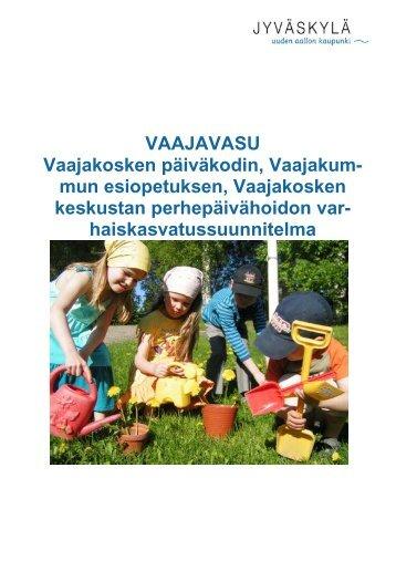 Vaajakosken päiväkodin varhaiskasvatussuunnitelma VASU (pdf)