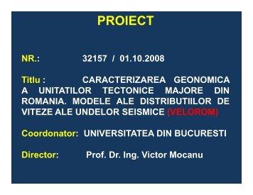 Caracterizarea geonomica a unitatilor tectonice majore din Romania.