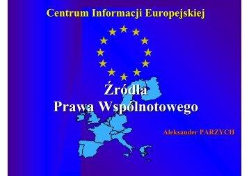 zrodla prawa UE - Centrum Informacji Europejskiej
