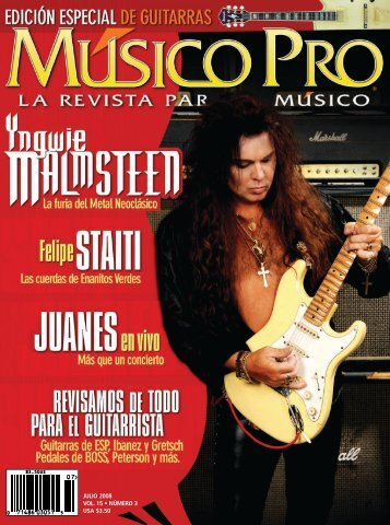 71486 03051 5 0 7 ® julio 2008 vol. 15 • número 3 usa $3.50 - Ibanez