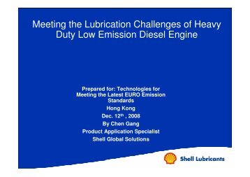 Meeting the Lubrication Challange of Heavy Duty Low Emission ...