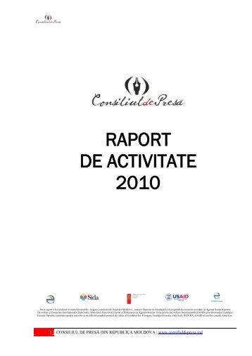 RAPORT DE ACTIVITATE 2010 - Consiliul de Presă