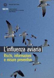 L'influenza aviaria - Rischi, informazioni e misure ... - CCM Network