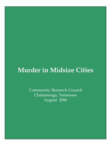 Murder in Midsize Cities - Ochs Center for Metropolitan Studies