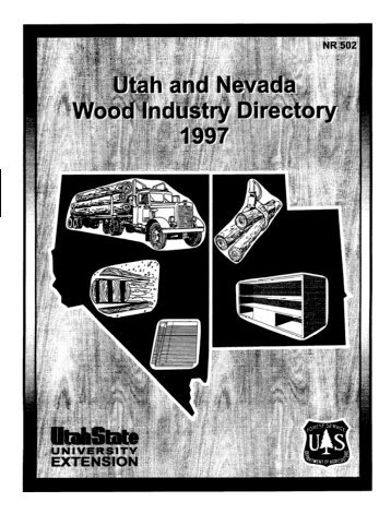 Utah and Nevada Wood Industry Directory, 1997 - Forestry - Utah ...