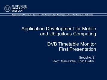 Application Development for Mobile and Ubiquitous Computing DVB ...