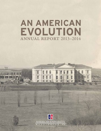 An American Evolution: American University Annual Report 2013-2014