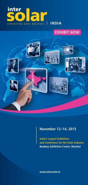 EXHIBIT NOW November 12–14, 2013 - Intersolar India