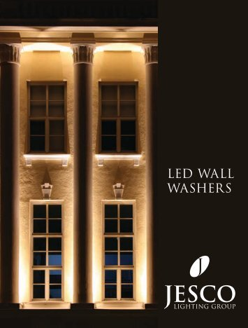 LED WALL WASHERS - Jesco Lighting