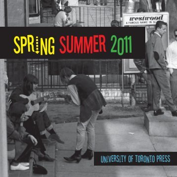 Spring Summer 2011 - University of Toronto Press Publishing